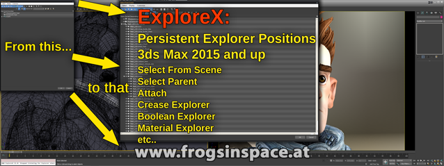 ExploreX: persistent Scene Explorer positions for 3ds Max